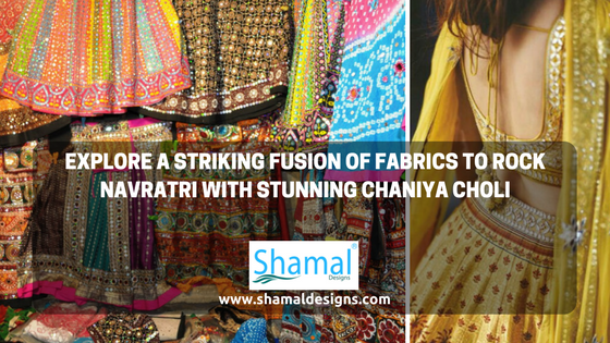 Explore a Striking Fusion of Fabrics to Rock Navratri with Stunning Chaniya Choli
