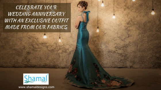 Celebrate Your Wedding Anniversary With An Exclusive Outfit Made From Our Fabrics