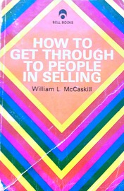 How to get through to people in selling,
