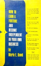 How to Earn a Fortune and Become Independent in Your Own Business