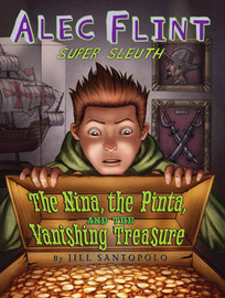 Alec Flint, The Nina, the Pinta and the Vanishing Treasure