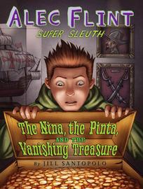 Alec Flint, The Nina, the Pinta and the Vanishing Treasure